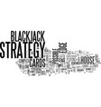 a simple stage blackjack strategy text word cloud vector image vector image