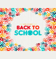 back to school card diverse children hand print vector image