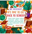 back to school education season poster vector image vector image