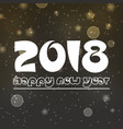 happy new year 2018 on dark night bokeh vector image vector image