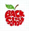 Back to school Lettering inscribed in the apple vector image vector image