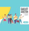 gadget addiction landing page vector image vector image