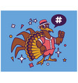hipster turkey cartoon t shirt design vector image vector image