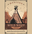 wigwam dwelling wild west fire and horses vector image