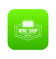 wine shop icon green vector image vector image