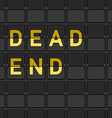 Dead End Flip Board vector image