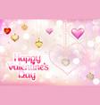 happy valentines day- inscription hearts pearls vector image vector image