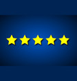 set five yellow rating stars on blue background vector image vector image