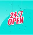 247 open signboard banner design vector image