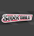 banner for super sale vector image vector image