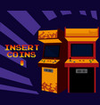 insert coins to play arcade vector image vector image