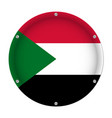 round metallic flag of sudan with screws vector image vector image