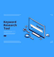 keyword research tool isometric landing page vector image