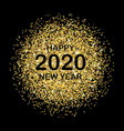 new year card for 2020 with gold dust on black vector image vector image