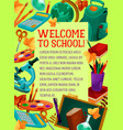 welcome to school banner for greeting card design vector image vector image