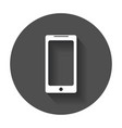 flat smartphone icon phone with long shadow vector image vector image