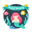 kids birthday card with cute little mermaid and vector image vector image