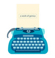 typewriter with a sheet of paper and text a work vector image