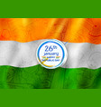 tricolor banner with indian flag for 26th january vector image vector image