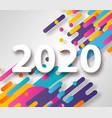creative happy new year 2020 card on modern vector image