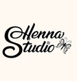 hand drawn lettering henna studio ink vector image