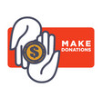 make donations agitative poster with hands that vector image vector image