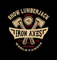 show lumberjack handmade vector image vector image
