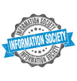 information society stamp sign seal vector image vector image