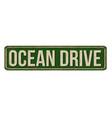 ocean drive vintage rusty metal sign vector image vector image