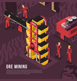 ore mining process isometric vector image vector image