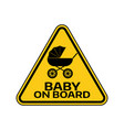 baby on board sign with child carriage silhouette vector image vector image