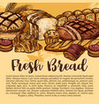 bread sketch poster for bakery shop vector image vector image