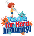 vaccine for herd immunity font with a boy holding vector image vector image