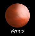 venus planet icon realistic style vector image