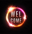 welcome sign neon light banner on black brick wall vector image vector image