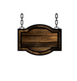 wooden sign with chain vector image vector image