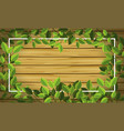 green leaf on wooden frame vector image vector image