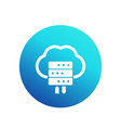 hosting icon server and cloud vector image vector image