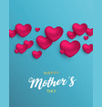mothers day card of pink hearts for mom love vector image vector image
