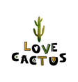 card with green cactus and text like a cactus vector image vector image