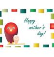 happy mothers day with birds cartoon vector image vector image