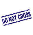 scratched textured do not cross stamp seal vector image