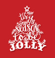 vintage tis the season to be jolly christmas tree vector image vector image