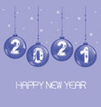 new year decoration 2021 with a glass balls vector image vector image
