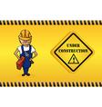 Constructor man cartoon under construction sign vector image