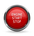 engine start stop button with chrome frame red vector image