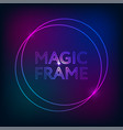 magic frame gradient abstract lights lines text vector image vector image