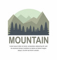 mountain and pine tree logo design vector image vector image