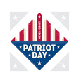 Patriot Day Never Forget vector image