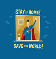 poster with superhero who stayed at home vector image vector image